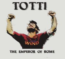 Totti - Emperor of Rome by Kuilz
