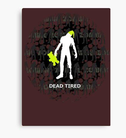 Dead Tired Canvas Print