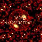 Be My Valentine! by Ruth Kauffman