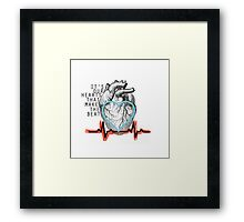 It's Our Hearts That Make The Beat Framed Print