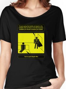 Nobody sees me when I am Skeptic-Man Women's Relaxed Fit T-Shirt