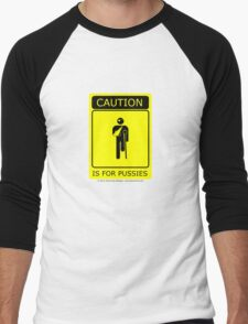 Caution is for.. Men's Baseball ¾ T-Shirt