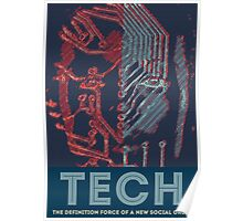 Tech - The Definition Force of a New Social Order Poster