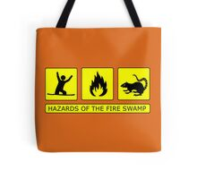 Hazards of The Fire Swamp Tote Bag