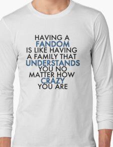 Fandom Understands Crazy (Black) Long Sleeve T-Shirt