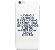 Fandom Understands Crazy (Black) iPhone Case/Skin
