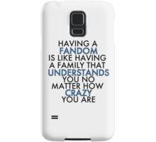 Fandom Understands Crazy (Black) Samsung Galaxy Case/Skin