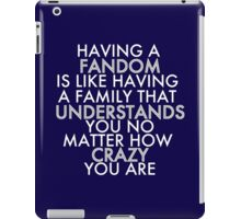 Fandom Understands Crazy (White) iPad Case/Skin