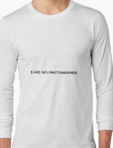 SRS photographer (black text) Long Sleeve T-Shirt