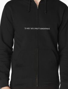 SRS photographer (white text) Zipped Hoodie