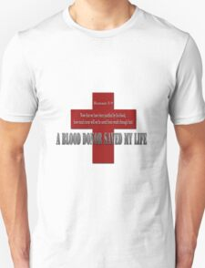 A Blood donor saved my life T-Shirt