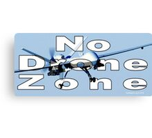 No Drone Zone Canvas Print