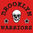BROOKLYN WARRIORS by 4playbk