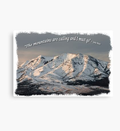 The Mountains are calling and I must go Tee Shirt or Sticker alternate design Canvas Print