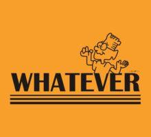 Whatever !!! - By D.C aRT  by dennischoong