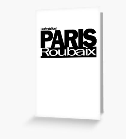 Paris - Roubaix Greeting Card