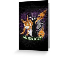 Sidekicks Greeting Card