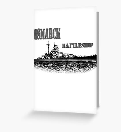 german Battleship Bismarck Greeting Card
