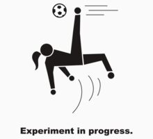 Experiment In Progress - Soccer by Laboratory424