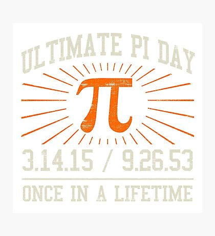 Ultimate Pi Day 2015 Photographic Print