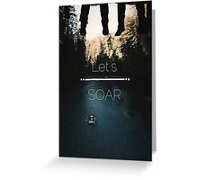 Let's Soar Greeting Card