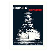 Bismarck - Battleship Art Print