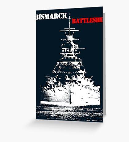 Bismarck - Battleship Greeting Card