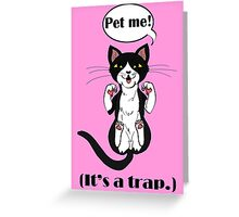 Trap Cat (Tuxedo Cat) Greeting Card
