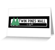 Twin Pines Mall logo (Back to the Future) Greeting Card