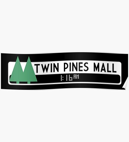 Twin Pines Mall logo (Back to the Future) Poster