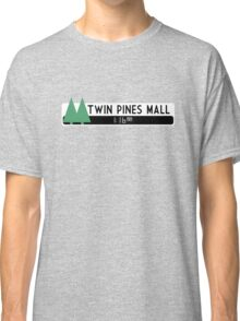 Twin Pines Mall logo (Back to the Future) Classic T-Shirt