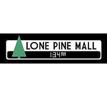 Lone Pine Mall Logo (Back to the Future) Photographic Print