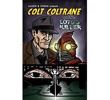 Colt Coltrane and the Lotus Killer Photographic Print