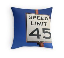 45 mph Throw Pillow