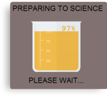 Preparing to Science Canvas Print