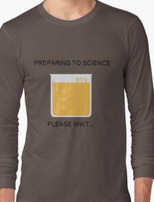 Preparing to Science Long Sleeve T-Shirt