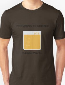 Preparing to Science T-Shirt