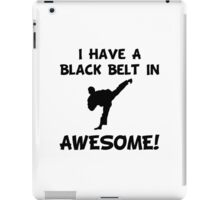 Black Belt Awesome iPad Case/Skin