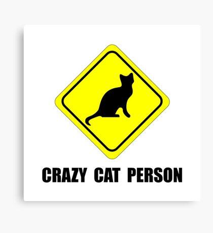Crazy Cat Person Canvas Print
