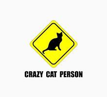 Crazy Cat Person Unisex T-Shirt