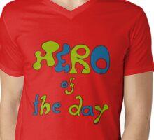 Hero of the day  T-Shirt