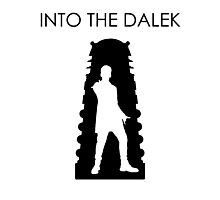 Into the Dalek Photographic Print