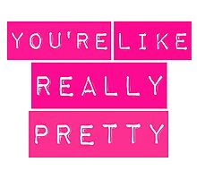 You're Like Really Pretty Mean Girls Regina George by hellosailortees