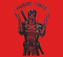 Noooobody Careees by NewTrigger020