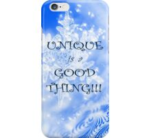 Winter Unique as a Snowflake positive uplifting quote saying iPhone Case/Skin