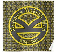 Manners Maketh Man [Kingsman] Poster