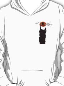 Sauron - May I retrieve my ring ? T-Shirt
