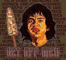 Get Off Me!! by Omar  Mejia