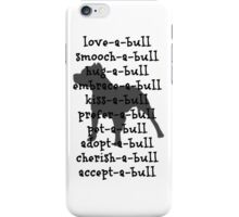 love-a-bull ! iPhone Case/Skin