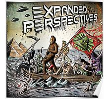 Expanded Perspectives Podcast aliens bigfoot conspiracies big foot sasquatch pyramids ancient america history cryptid crypto monster illuminati egypt Poster